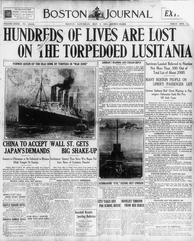 Hundreds of Lives are lost on the Torpedoed Lusitania. Sub-headings read: Survivors Landed Believed to Number not more than 500 out of total list of about 2000' and 'Many Boston people