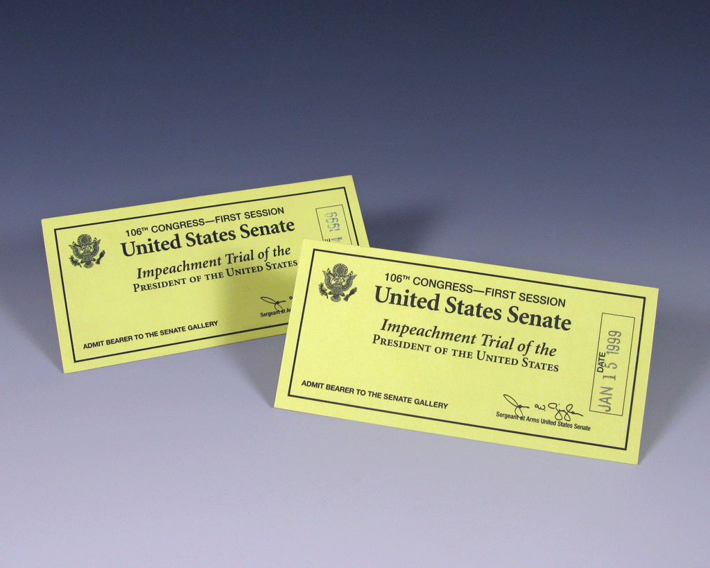 Two tickets dated January 15, 1999, for President Bill Clinton's impeachment trial. The tickets were presented to Mr. and Mrs. Gerald R. Ford.